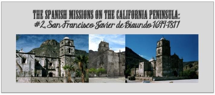 Mission San Javier - www.discoverbaja.wordpress.com