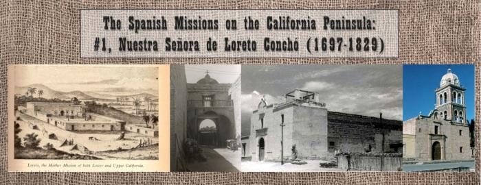 The Loreto Mission - www.discoverbaja.wordpress.com