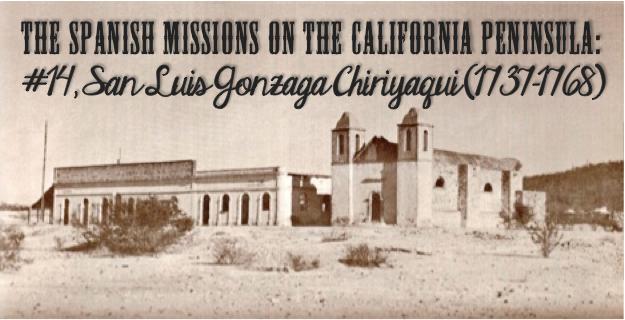 The Spanish Missions On The California Peninsula 14 San
