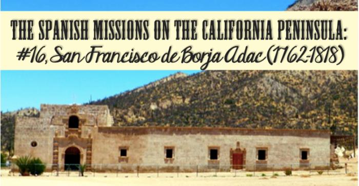 San Borja Mission Baja California David Kier - www.discoverbaja.wordpress.com